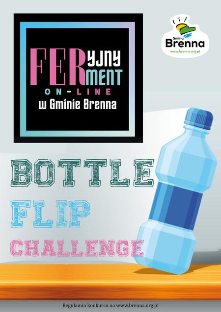plakat  BOTTLE FLIP CHALLENGE  (kliknięcie spowoduje powiększenie obrazu)